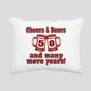 Cheers And Beers 50 And Rectangular Canvas Pillow