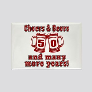 Cheers And Beers 50 And Many More Rectangle Magnet