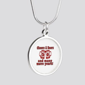 Cheers And Beers 50 And Many Silver Round Necklace