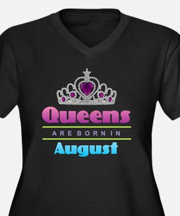 Queens are Born In August Plus Size T-Shirt