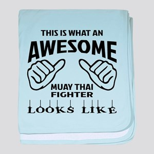 This is what an Muay Thai Fighter loo baby blanket