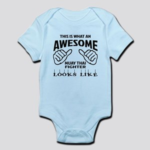 This is what an Muay Thai Fighter Infant Bodysuit