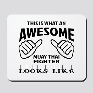 This is what an Muay Thai Fighter looks Mousepad