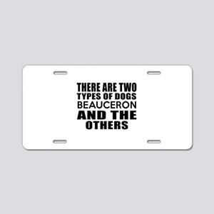 There Are Two Types Of Beau Aluminum License Plate