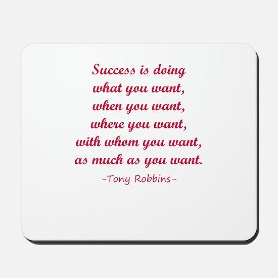 Tony Robbin quotes Mousepad