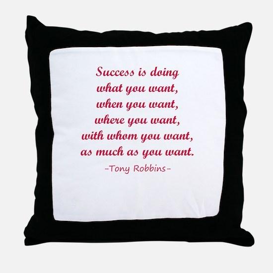 Tony Robbin quotes Throw Pillow