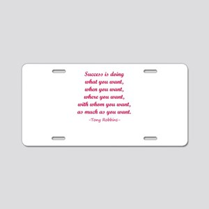 Tony Robbin quotes Aluminum License Plate