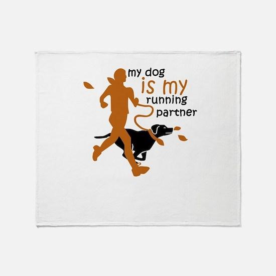my dog is my running partner Throw Blanket