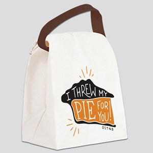 I Threw My Pie For You Canvas Lunch Bag