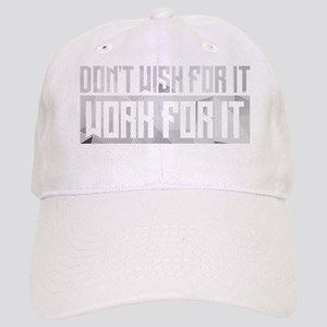Don't Wish For It Cap