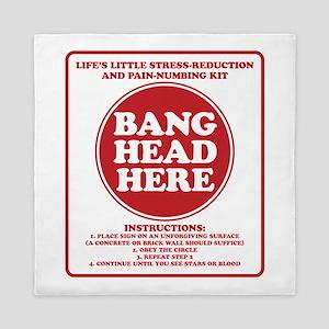Bang Head Here Stress Reduction Kit Queen Duvet