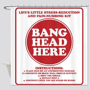 Bang Head Here Stress Reduction Kit Shower Curtain