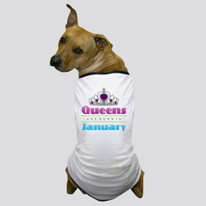 Queens are Born In January Dog T-Shirt