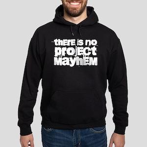 Project Mayhem Sweatshirt