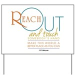 Reach Out Yard Sign