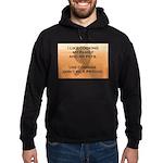 Don't Be A Psycho Sweatshirt