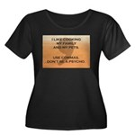 Don't Be A Psycho Plus Size T-Shirt