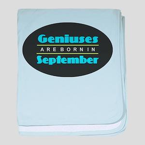 Geniuses are Born In September baby blanket