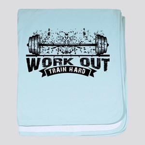 Work Out Train Hard baby blanket
