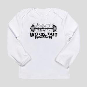 Work Out Train Hard Long Sleeve T-Shirt