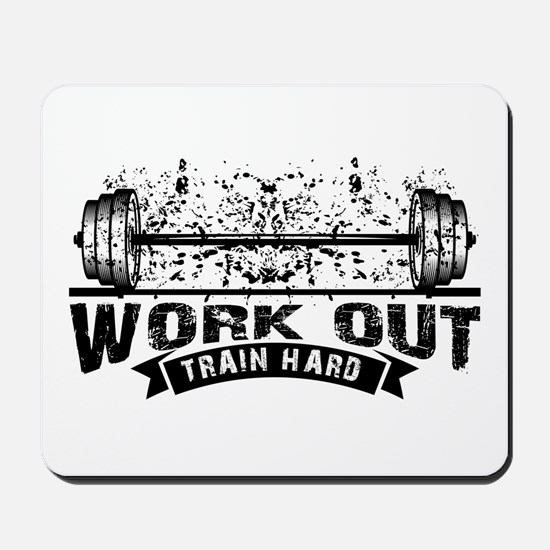 Work Out Train Hard Mousepad