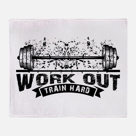 Work Out Train Hard Throw Blanket