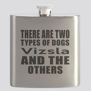 There Are Two Types Of Vizsla Dogs Designs Flask