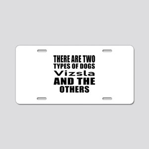 There Are Two Types Of Vizs Aluminum License Plate