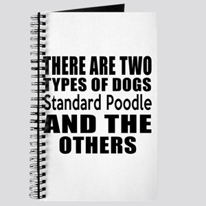 There Are Two Types Of Standard Poodle Dog Journal