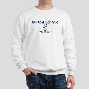 Thai Ridgeback Dogs for Peace Sweatshirt