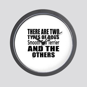 There Are Two Types Of Smooth Fox Terri Wall Clock