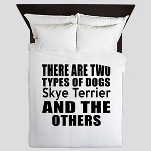 There Are Two Types Of Skye Terrier Do Queen Duvet