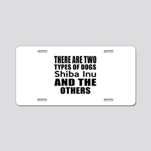 There Are Two Types Of Shib Aluminum License Plate