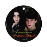 Sweet Truth Round Ornament