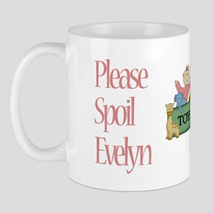 Please Spoil Evelyn Mug