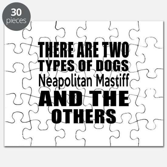 There Are Two Types Of Neapolitan Mastiff D Puzzle