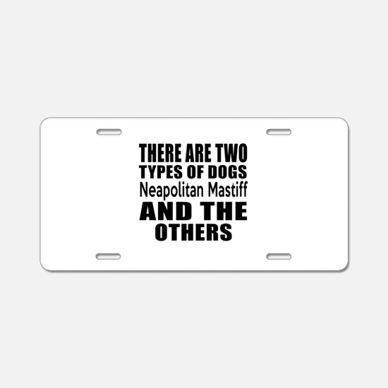 There Are Two Types Of Neap Aluminum License Plate