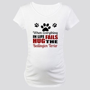 Hug The Bedlington Terrier Maternity T-Shirt