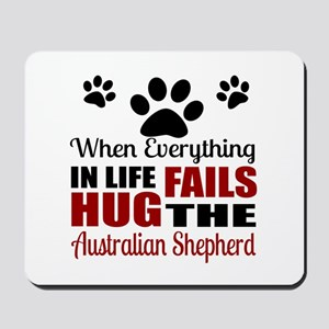 Hug The Australian Shepherd Mousepad