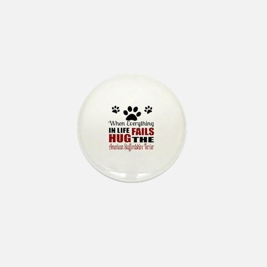 Hug The American Staffordshire Terrier Mini Button