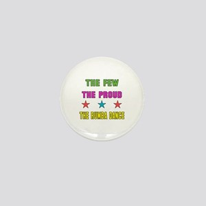 The Few, The Proud, The Rumba Dance Mini Button