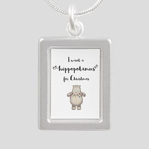 I want a hippopotamus for Christmas Necklaces
