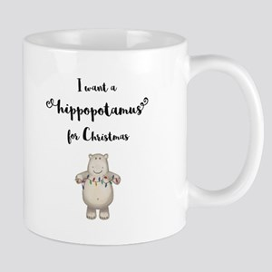 I want a hippopotamus for Christmas Mugs
