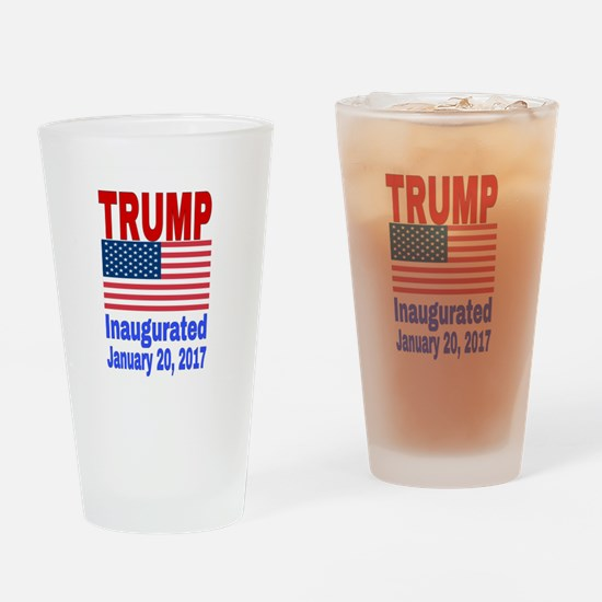 Trump Inaugurated January 20, 2017 Drinking Glass