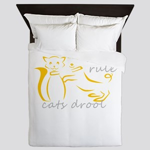 dogs rule cats drool Queen Duvet