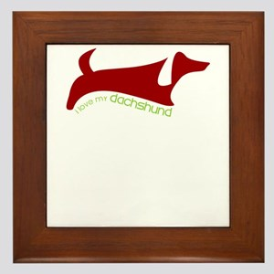 i love my dachshund Framed Tile