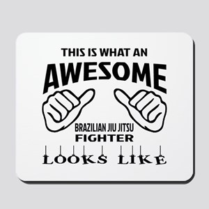 This is what an awesome Brazilian Jiu-Ji Mousepad