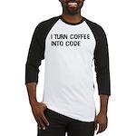 Coffee Into Code Funny Geek Baseball Jersey