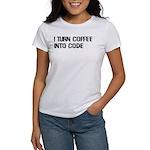 Coffee Into Code Funny Geek Women's T-Shirt