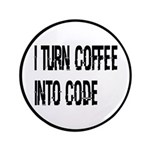 Coffee Into Code Funny Geek Button